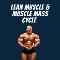 Lean Muscle & Muscle Mass Cycle